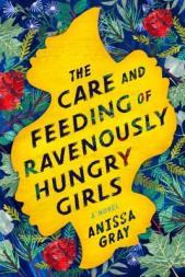 The-Care-and-Feeding-of-Ravenously-Hungry-Girls